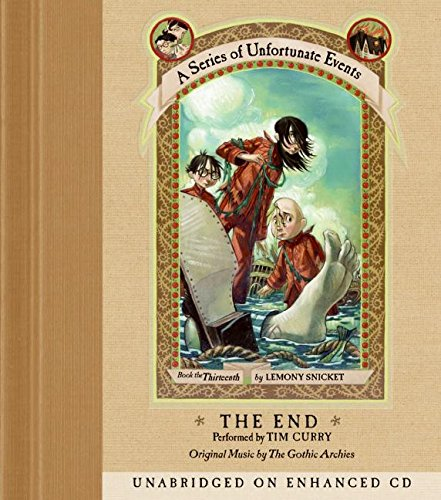 9780060579524: The End (A Series of Unfortunate Events, Book 13)