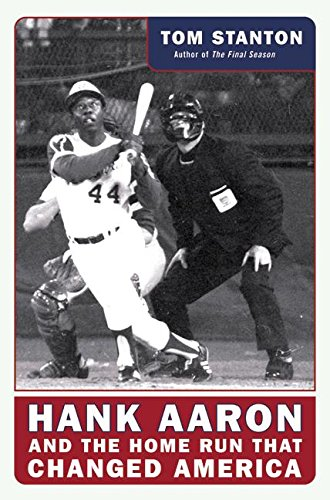 9780060579760: Hank Aaron and the Home Run That Changed America