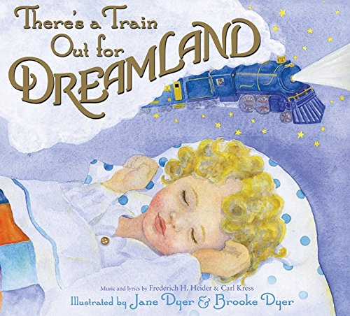 9780060580216: There's a Train Out for Dreamland