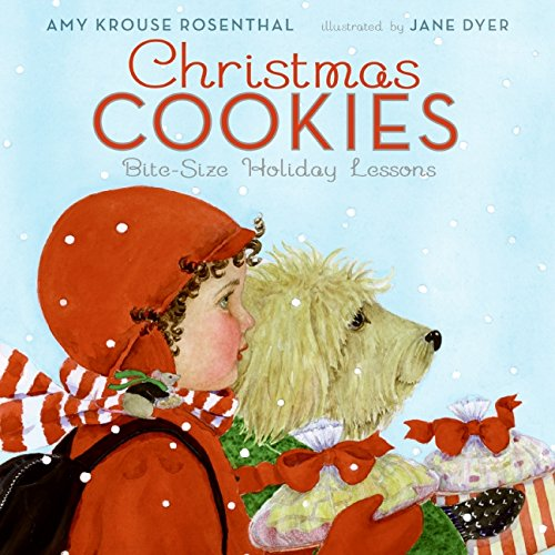 Christmas Cookies: Bite-Size Holiday Lessons: Rosenthal, Amy Krouse