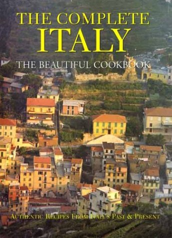 9780060580308: Complete Italy The Beautiful Cookbook