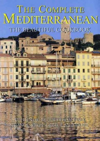 9780060580315: Complete Mediterranean The Beautiful Cookbook