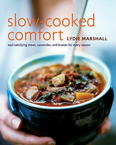 9780060580421: Slow-Cooked Comfort: Soul-Satisfying Stews, Casseroles, and Braises for Every Season