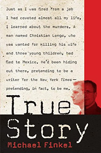 9780060580476: True Story: Murder, Memoir, Mea Culpa