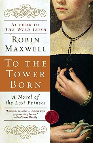 9780060580520: To the Tower Born