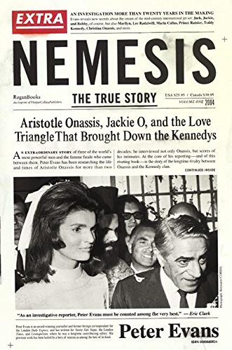9780060580537: Nemesis: The True Story.  Aristotle Onassis, Jackie O, and the Love Triangle That Brought Down the Kennedys