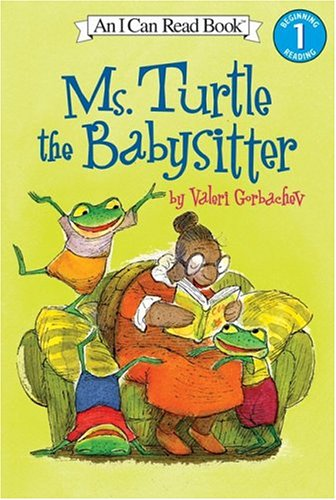 9780060580735: Ms. Turtle the Babysitter (I Can Read Book 1)