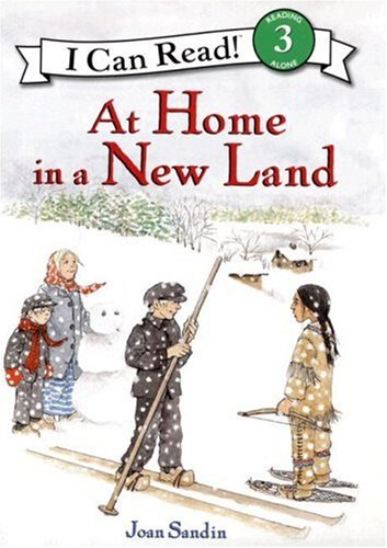 9780060580773: At Home in a New Land (I Can Read Book 3)