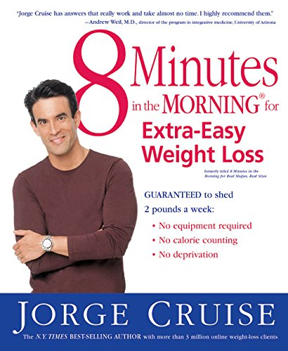 9780060580858: 8 Minutes in the Morning for Extra-Easy Weight Loss: Guaranteed to shed 2 pounds a week (No equipment required, No calories counting, No deprivation)