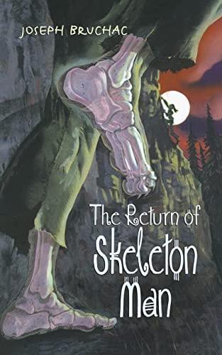 9780060580926: The Return of Skeleton Man
