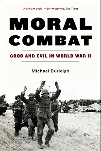 9780060580988: Moral Combat: Good and Evil in World War II
