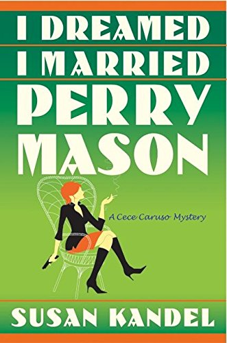 9780060581053: I Dreamed I Married Perry Mason: A Cece Caruso Mystery