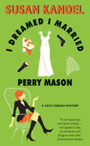 9780060581060: I Dreamed I Married Perry Mason (CeCe Caruso Mysteries)