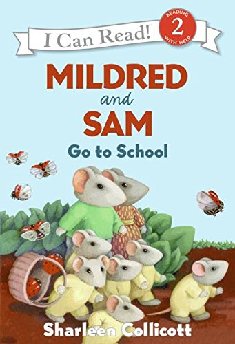 9780060581145: Mildred and Sam Go to School (I Can Read Book 2)