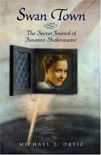 9780060581268: Swan Town: The Secret Journal of Susanna Shakespeare
