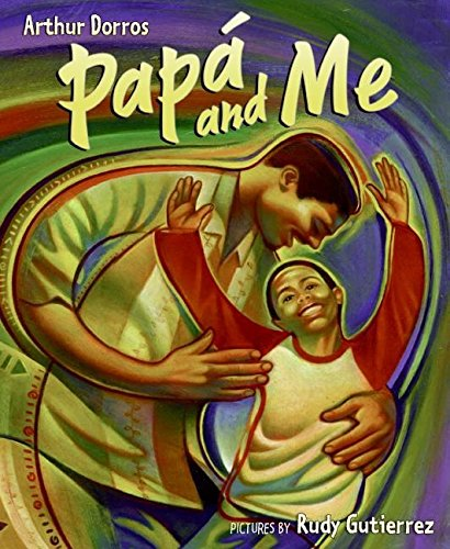 Papa and Me (0060581573) by Arthur Dorros