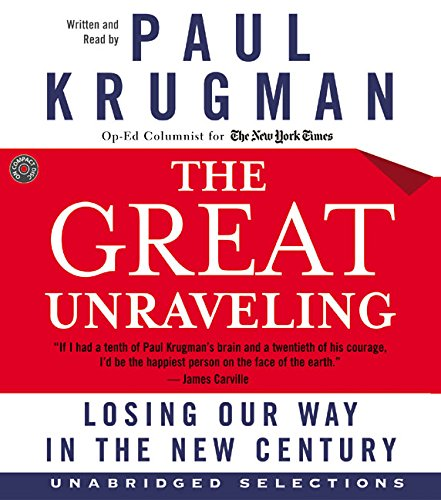 9780060581787: The Great Unraveling CD