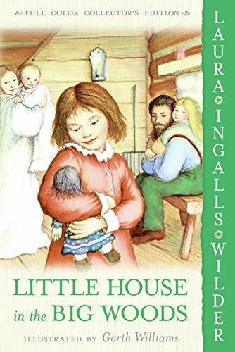 9780060581800: Little House in the Big Woods (Little House (HarperTrophy))