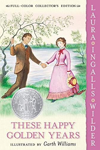 9780060581879: These Happy Golden Years (Little House (HarperTrophy))
