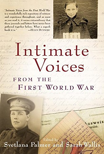 9780060582593: Intimate Voices from the First World War