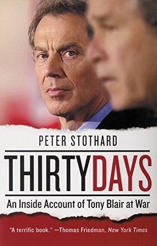 9780060582623: Thirty Days: An Inside Account of Tony Blair at War