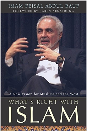 9780060582722: What's Right with Islam: A New Vision for Muslims and the West