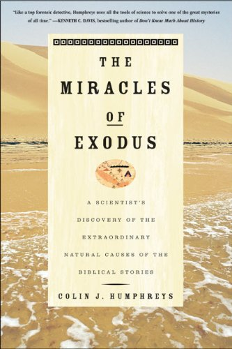 9780060582739: The Miracles of Exodus: A Scientist's Discovery of the Extraordinary Natural Causes of the Biblical Stories