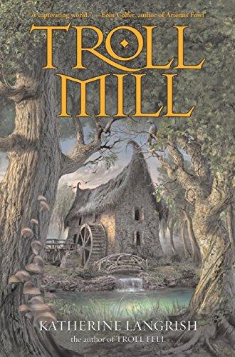 Troll Mill: Langrish, Katherine