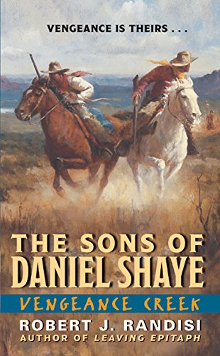 9780060583484: Vengeance Creek (The Sons of Daniel Shaye)