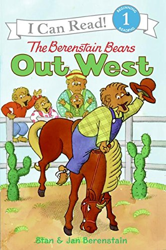 The Berenstain Bears Out West (I Can Read Book 1): Berenstain, Jan, Berenstain, Stan