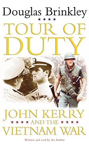 Tour of Duty: John Kerry and the Vietnam War (9780060583712) by Douglas Brinkley