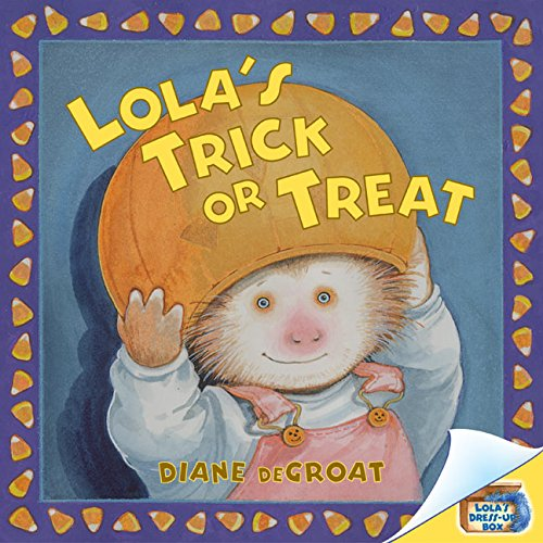 9780060583897: Lola's Trick or Treat (Lola Dress-Up Box)