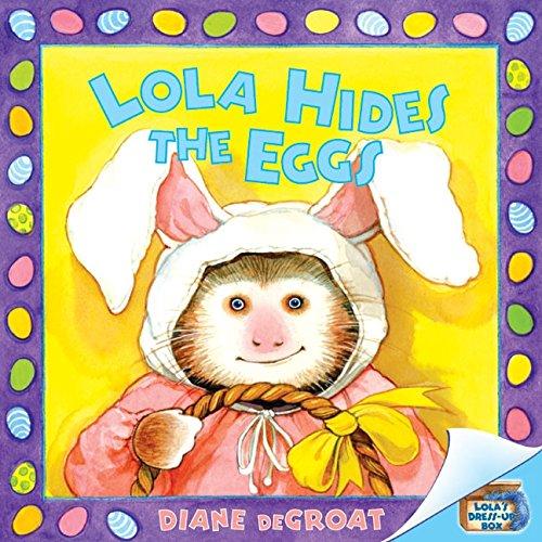 9780060583903: Lola Hides the Eggs
