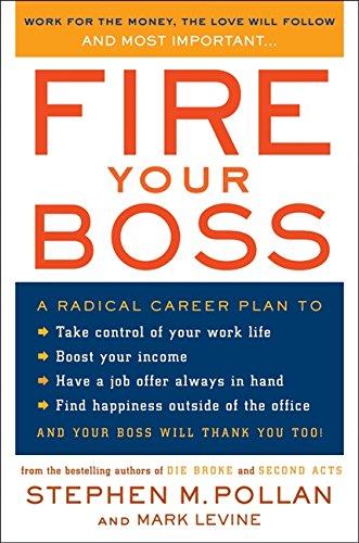 9780060583934: Fire Your Boss