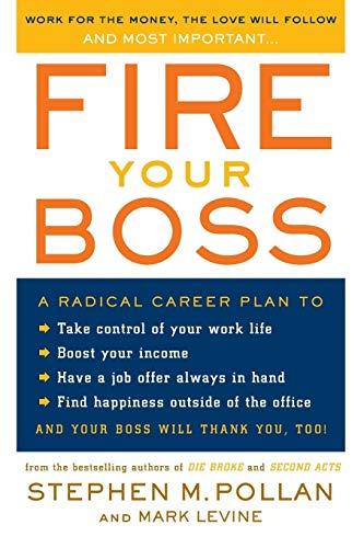 9780060583941: Fire Your Boss