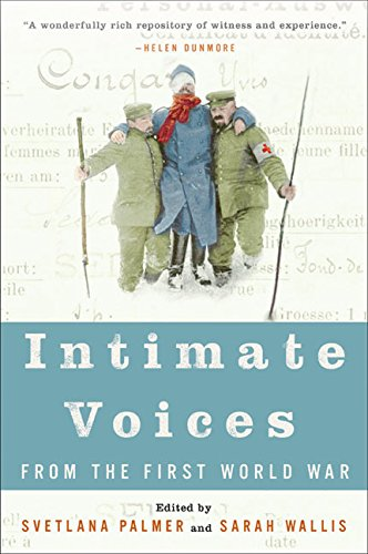 9780060584207: Intimate Voices from the First World War