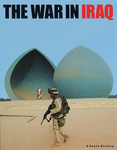 9780060584375: The War in Iraq: A Photo History