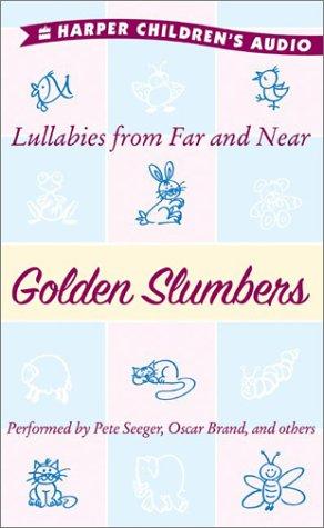 9780060584399: Golden Slumbers: Lullabies from Far and Near