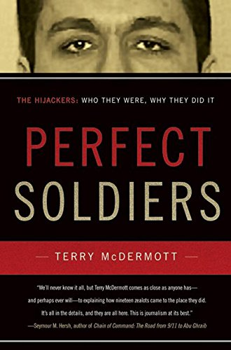 9780060584696: Perfect Soldiers: The Hijackers: Who They Were, Why They Did It
