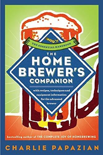 9780060584733: The Homebrewer's Companion