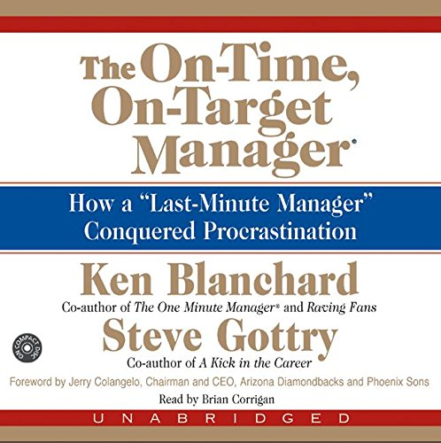 9780060584825: On Time on Target Manager (2/120): How a Last-minute Manager Conquered Procrastination: 2 X Spoken Word CD's, 120 Minutes, Unabridged