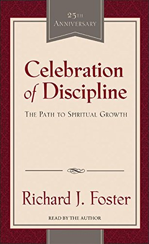 9780060584849: Celebration of Discipline: The Path to Spiritual Growth