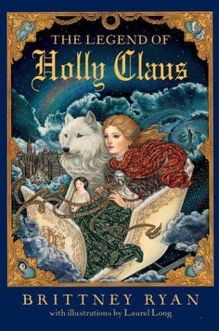 9780060585112: The Legend of Holly Claus (Julie Andrews Collection)