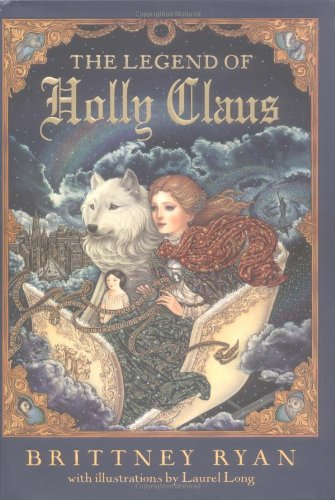 9780060585143: The Legend of Holly Claus (Julie Andrews Collection)