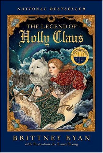 9780060585150: The Legend of Holly Claus (Julie Andrews Collection)
