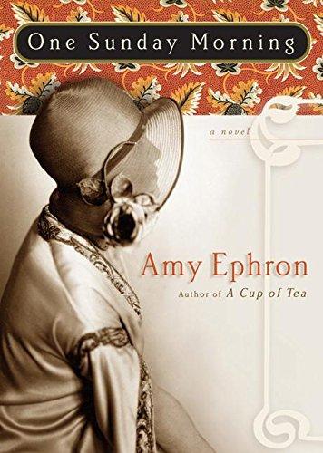 One Sunday Morning: A Novel: Ephron, Amy
