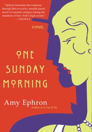 One Sunday Morning: A Novel (0060585536) by Ephron, Amy