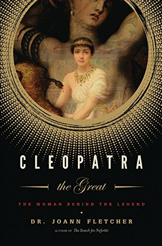 9780060585587: Cleopatra the Great: The Woman Behind the Legend