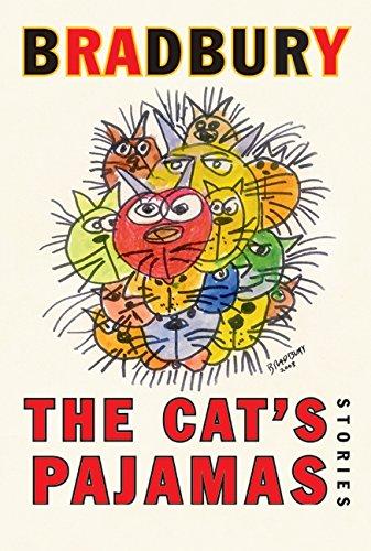 The Cat's Pajamas: Stories: Ray Bradbury