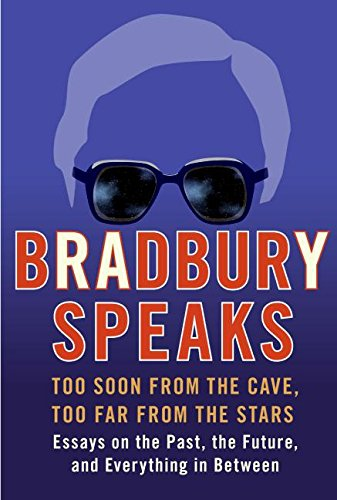 9780060585686: Bradbury Speaks: Too Soon from the Cave, Too Far from the Stars